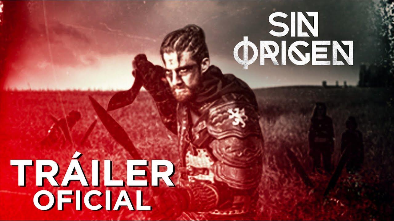 SIN ORIGEN - Tráiler Oficial