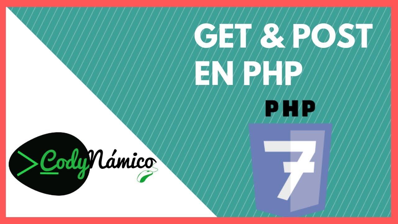 8. 📌 Enviar y Recibir datos con GET y POST - Curso de PHP