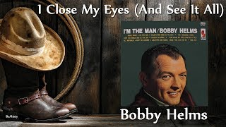 Baixar Bobby Helms - I Close My Eyes (And See It All)