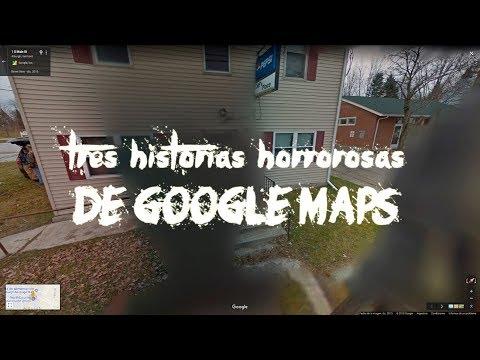 Tres historias horrorosas de Google Maps
