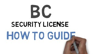 BC Security License - How To Guide