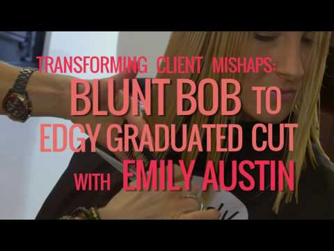 Blunt Bob to Edgy Graduated Cut with Emily Austin