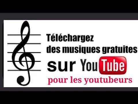 Téléchargez des musiques gratuites sur Youtube - libres  de droits