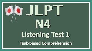 JLPT N4 Listening Practice ① with Answers【日本語能力試験】
