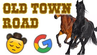 Old Town Road but every word is a Google image