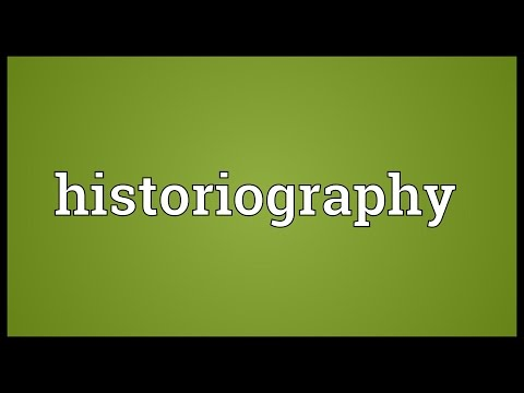 Historiography Meaning