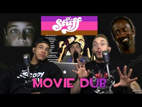 The Stuff 1985 - Movie Dub - The Jaboody Show