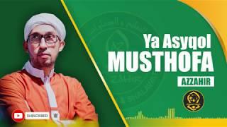 Download lagu AZ ZAHIR YA ASYIQOL MUSTHOFA dan AHMAD YAHABIBI MP3