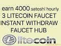 4000 litecoin satoshi hourly with instant withdrawal