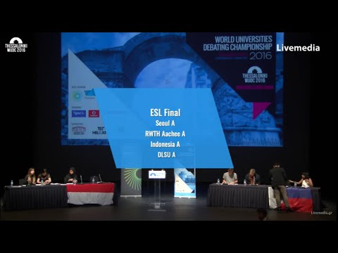 Thessaloniki WUDC 2016 - Finals | ESL Final