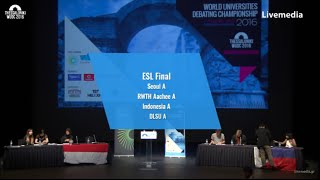 Thessaloniki WUDC 2016 - Finals | ESL Final