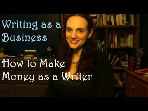 Writing as a Business | How to Make Money as a Writer #withcaptions