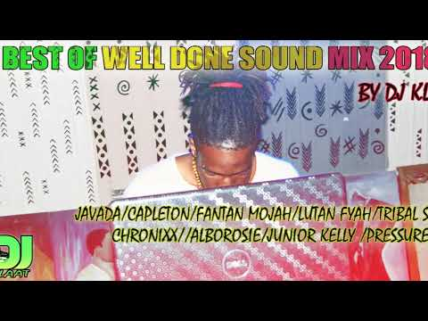Best of Well Done Sound mix 2018  by Dj Klaat