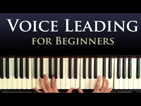 Voice Leading - A Beginner Piano Lesson in Smooth Chord Progressions