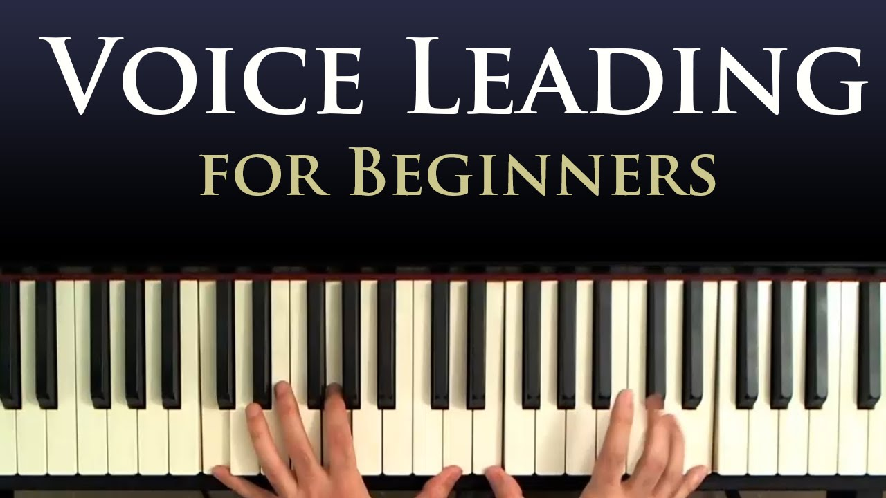 Voice Leading - A Beginner Piano Lesson in Smooth Chord Progressions ...