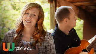 Grandpa (Tell Me 'Bout The Good Old Days) - The Judds Cover - by The W Duo