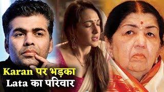 Bollywood Breaking News: KARAN JOHAR की इस हरकत से हो गयी है LATA MANGESHKAR नाराज