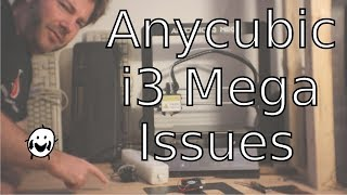 Anycubic i3 Mega bed alignment / issues / tweaking