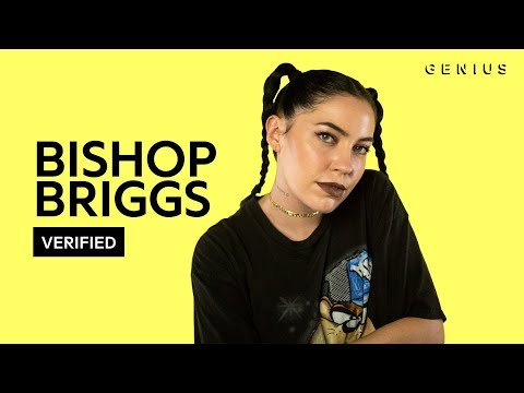 """Bishop Briggs """"The Way I Do"""" Official Lyrics & Meaning 