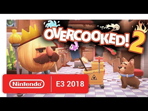 Overcooked 2 - Announcement Trailer - Nintendo E3 2018