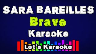 Sara Bareilles - Brave (Karaoke Version No Vocal) Lets Karaoke