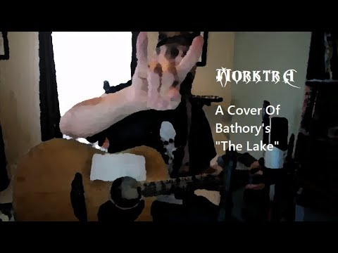 "Cover of Bathory's ""The Lake"""