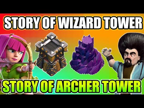 Story Of Wizard Tower And Archer Tower In Coc|| clash of clans