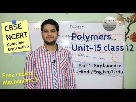 Polymers chemistry class 12 part 1 #NCERT Explained in Hindi/اردو