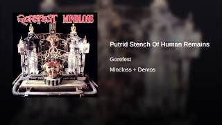 Putrid Stench Of Human Remains