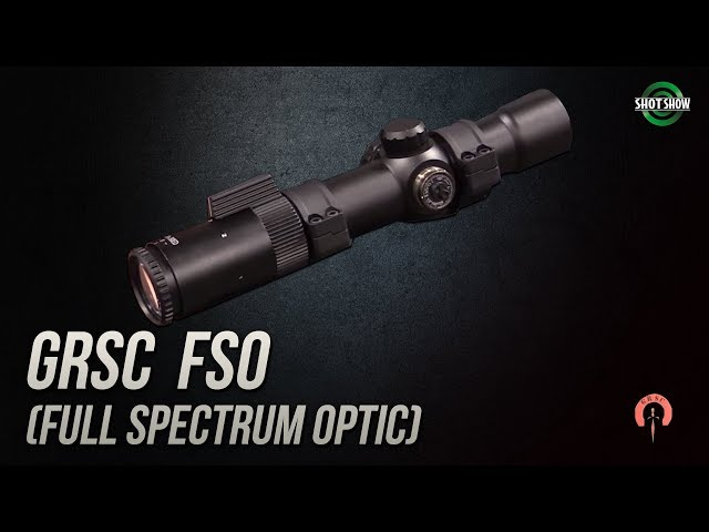 GRSC FSO Full Spectrum Optic - SHOT Show 2019