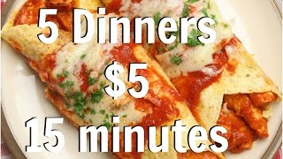 5 Dinners for $5 in 15 mins