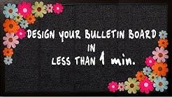 DESIGN BULLETIN BOARD IN LESS THAN 1 MIN.