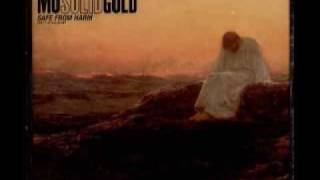 Mo Solid Gold - Safe From Harm