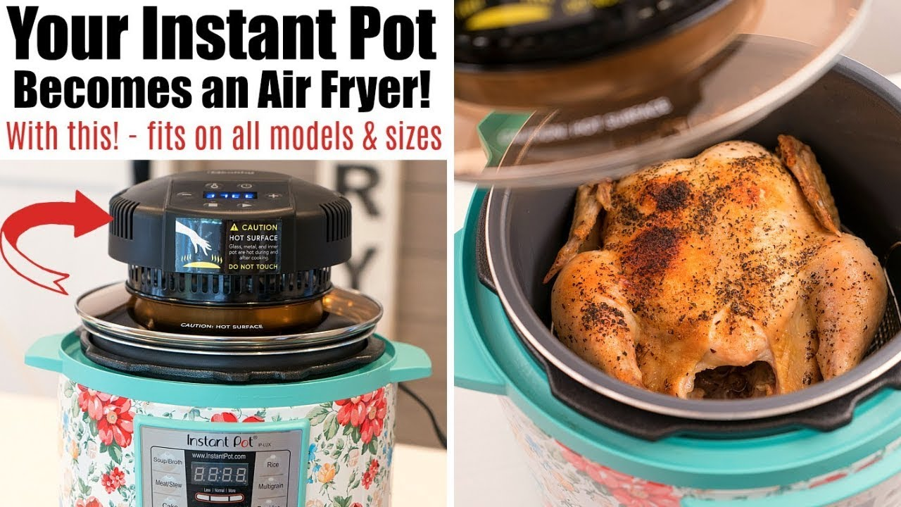Turn Your Instant Pot Into An Air Fryer Crisplid Review