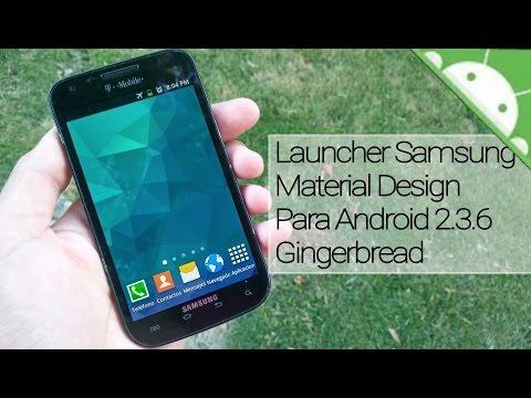Launcher Material Design Samsung Para Android 2.3.6 Gingerbread Diciembre 2016