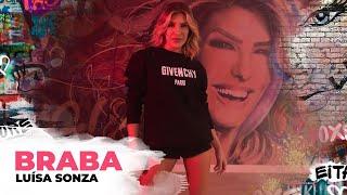 Baixar Braba - Luísa Sonza | Coreografia - Lore Improta (#FiqueEmCasa e Dance #Comigo)