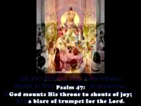 Psalm 47 (ASCENSION OF THE LORD)
