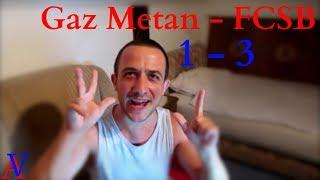 Gaz Metan - FCSB | 1 - 3 | Reactia mea + Golurile!