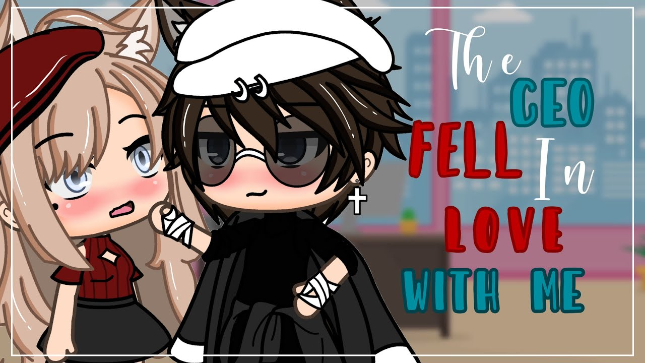 Download The CEO Fell In Love With Me ❗️|| GLMM || Gacha Life Mini Movie ||