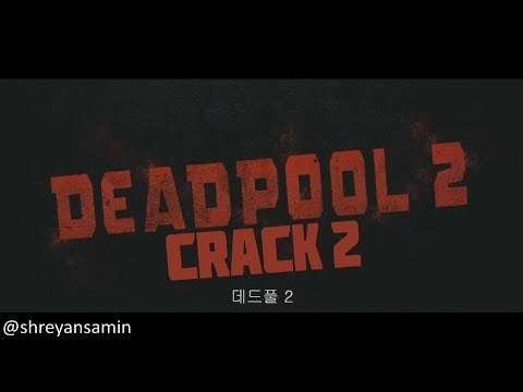 Deadpool 2 Crack 2