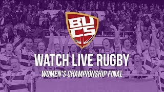 LIVE BUCS Women's Rugby Union Championship Final 2019 | Exeter vs Durham (LIVE from Twickenham)