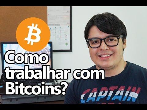 Como trabalhar com Bitcoins? Trader