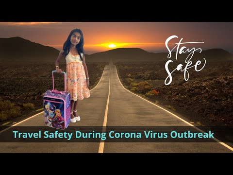 Travel Safety During the Coronavirus Outbreak | Travel Safety During COVID-19 Pandemic