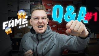 Q&A #1 Czy zawalczę na FAME MMA 6? WASZE PYTANIA TYPU STREETWEAR!