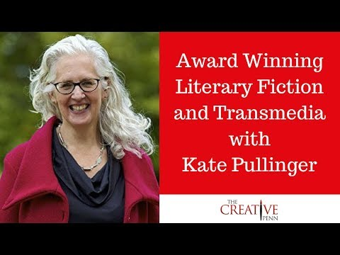 Award Winning Literary Fiction And Transmedia With Kate Pullinger