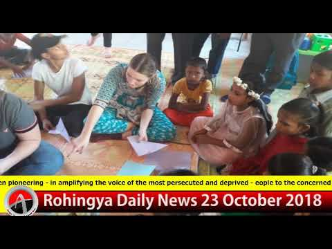 Rohingya Daily News Today 23 October 2018 | أخبار أراكان بال
