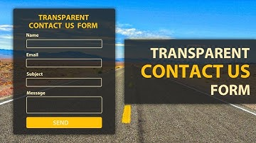 Transparent Contact us form using HTML and CSS - Responsive Contact Form in HTML & CSS