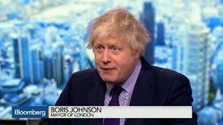 London Mayor Boris Johnson: `Brexit' Unlikely If EU Terms Renegotiated