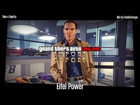 GTA Online Import/Export Original Score — Eifel Power