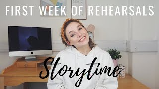WHAT HAPPENED AT MY FIRST WEEK OF REHEARSALS | STORYTIME | Georgie Ashford
